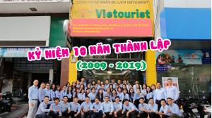 Công Ty Cổ Phần Du Lịch Vietourist - Hành Trình Kỷ Niệm 10 Năm Thành Lập
