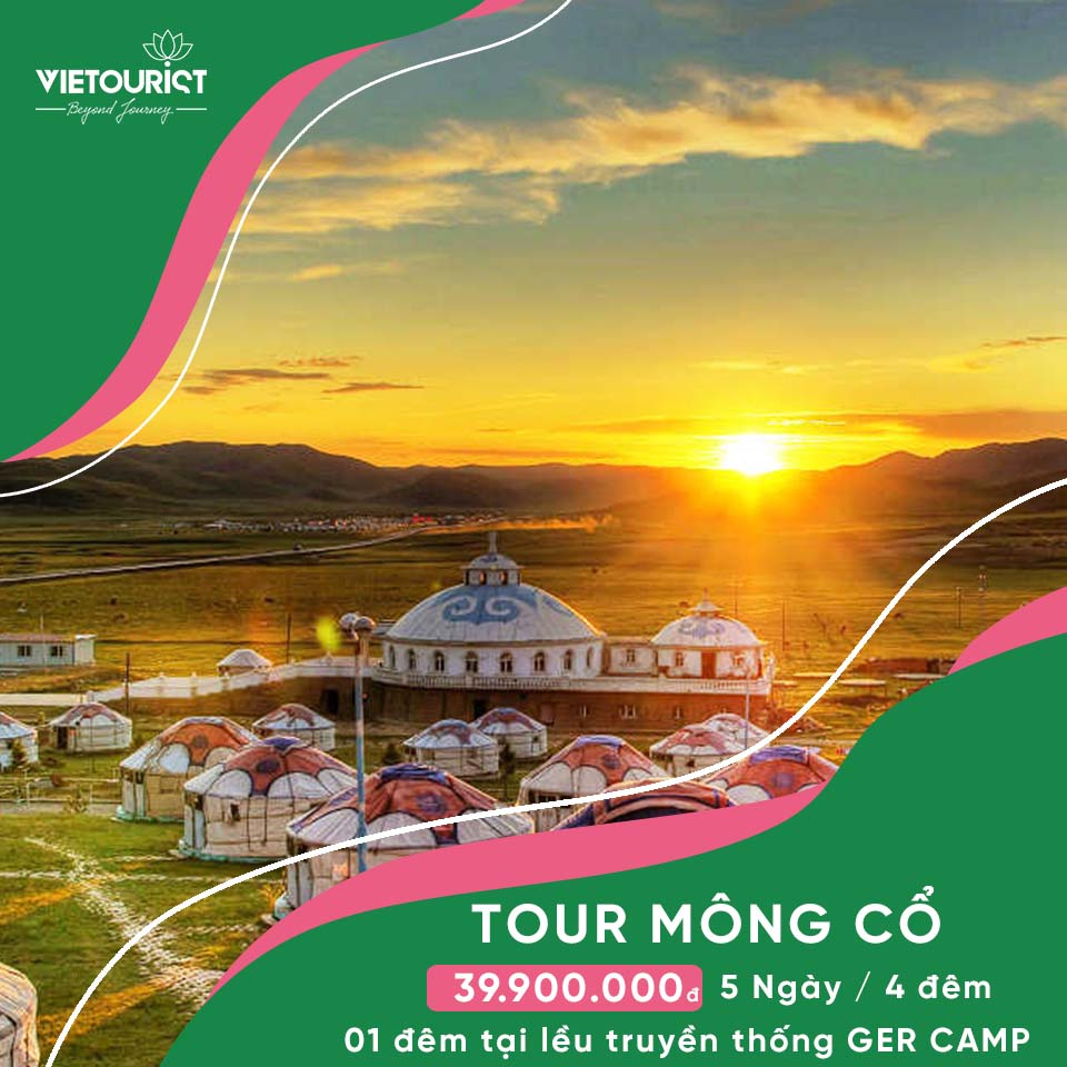 Tour Du Lịch Mông Cổ 5 Ngày 4 Đêm Giá Rẻ Khởi Hành Từ Sài Gòn