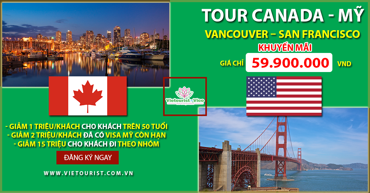 Tour liên tuyến Canada - Mỹ