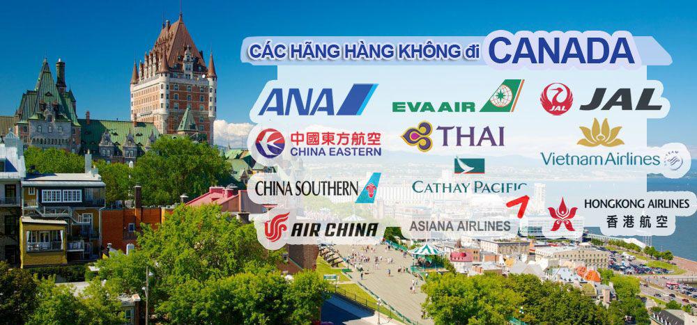 Tại Việt Nam, Có rất nhiều hãng hàng không đến Canada